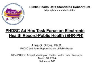 PHDSC Ad Hoc Task Force on Electronic Health Record-Public Health (EHR-PH)