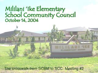 Mililani  Ike Elementary School Community Council October 14, 2004