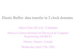 Elastic Buffer: data transfer in 2 clock domains