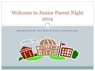 Welcome to Junior Parent Night 2014