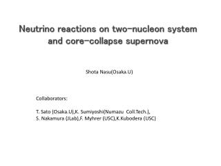 Neutrino reactions on two-nucleon system and core-collapse supernova