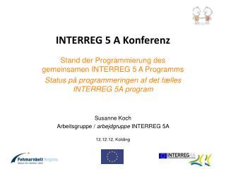 INTERREG 5 A Konferenz