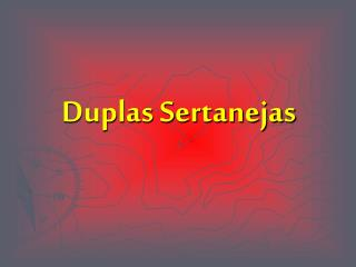 Duplas Sertanejas