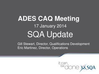 ADES CAQ Meeting