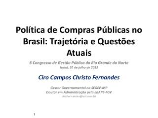 Política  de Compras Públicas no Brasil: Trajetória e Questões Atuais