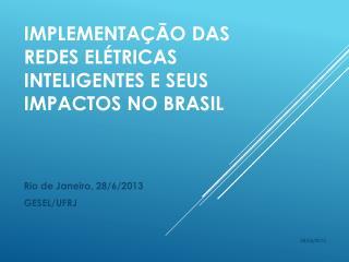 Implementação das redes Elétricas Inteligentes e Seus Impactos no Brasil