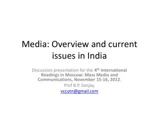 Media: Overview and current issues in India