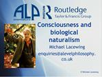 Consciousness and biological naturalism