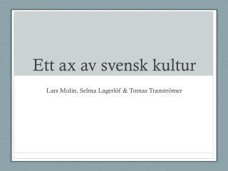 Ett ax av svensk kultur