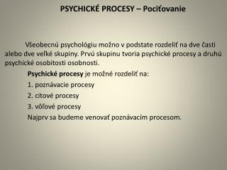 PSYCHICKÉ PROCESY – Pociťovanie