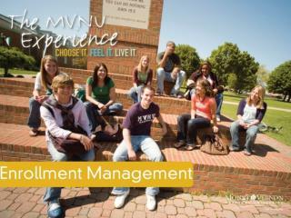 Welcome : Dr. Bruce Oldham Vice-President  for Enrollment Management