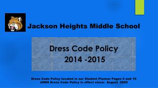 Dress Code Policy  2014 -2015