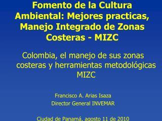 Fomento de la Cultura Ambiental: Mejores practicas, Manejo Integrado de Zonas Costeras -  MIZC