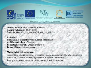 Jméno autora : Mgr. Ladislav  Kažimír Datum vytvoření : 1 8.01.2013