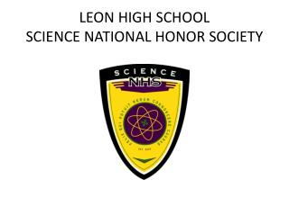 LEON HIGH SCHOOL SCIENCE NATIONAL HONOR SOCIETY
