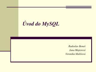 Úvod do MySQL