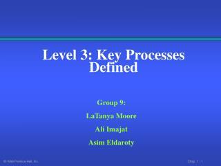 Level 3: Key Processes Defined