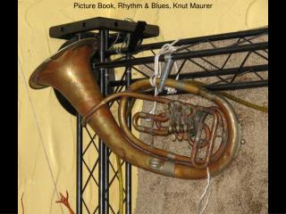 Picture Book, Rhythm & Blues, Knut Maurer