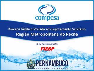 Parceria Público-Privada em Esgotamento Sanitário Região Metropolitana do Recife