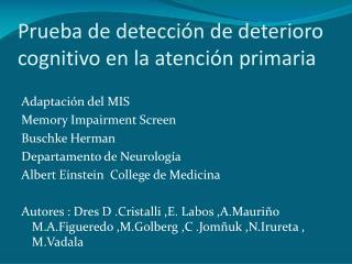 Prueba de detección de deterioro cognitivo en la atención primaria