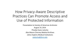 How Privacy-Aware  Descriptive Practices Can Promote Access and Use of Protected Information