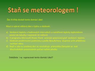 Staň se meteorologem !