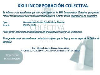 XXIII INCORPORACIÓN COLECTIVA