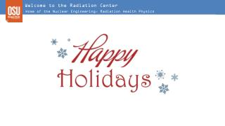 Welcome to the Radiation Center