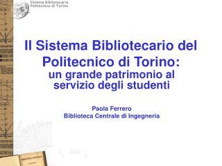 Il Sistema Bibliotecario del Politecnico di Torino: