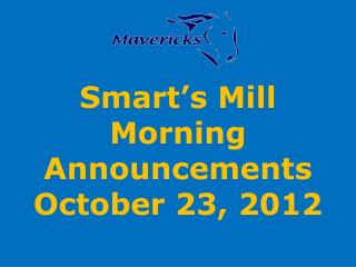 Smart's Mill Morning Announcements October 23, 2012