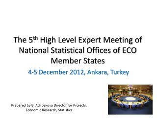 The 5 th  High Level Expert Meeting of National Statistical Offices of ECO Member States