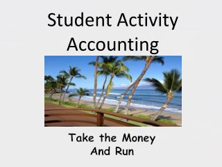 Student Activity Accounting