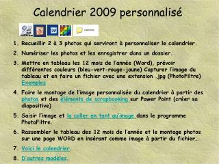 Calendrier 2009 personnalisé