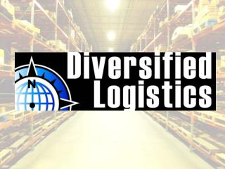 Who is Diversified Logistics?
