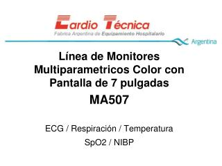 Línea de Monitores Multiparametricos Color con Pantalla de 7 pulgadas MA507