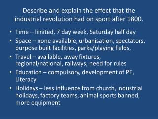 Describe and explain the effect that the industrial revolution had on sport after 1800.