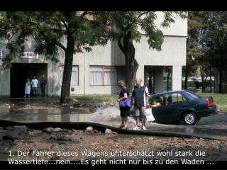 2. Im Versuch die Katastrophe zu verhindern,  versucht er den Wagen zurück zu setzen ...
