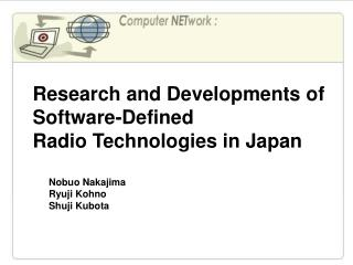 Research and Developments of Software-Defined  Radio Technologies in Japan