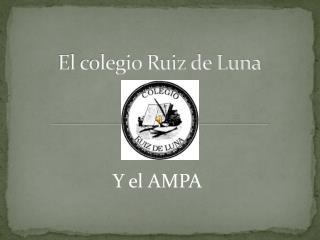 El colegio Ruiz de Luna