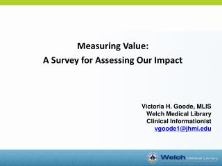 Measuring Value: A Survey for Assessing Our Impact