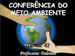 CONFER�NCIA DO MEIO AMBIENTE