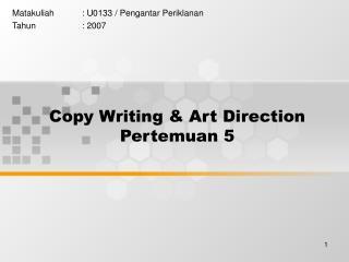 Copy Writing & Art Direction Pertemuan 5