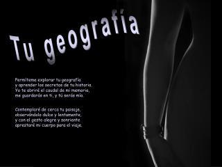 Tu geografía