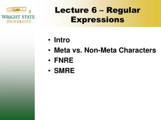 Lecture 6 – Regular Expressions