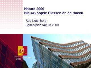 Natura 2000  Nieuwkoopse Plassen en de Haeck