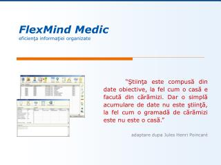 FlexMind Medic eficien ?a informa?iei organizate