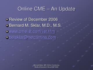 Online CME – An Update