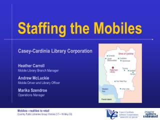 Staffing the Mobiles