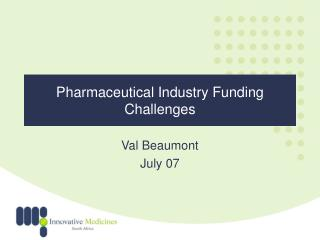 Pharmaceutical Industry Funding Challenges