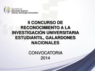 Galardones Nacionales, Convocatoria 2014